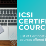 ICSI Certification Courses – Complete Guide
