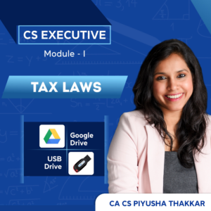 Tax Laws Video Lectures by CA CS Piyusha...