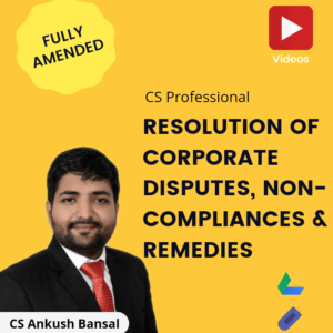 Resolution of Corporate Disputes, Non-Compliance...