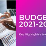 Budget 2021-22 key highlights