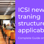ICSI new traning structure applicability / Exemptions & FAQs
