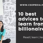 10 best advices to learn from billionaires | CSopedia
