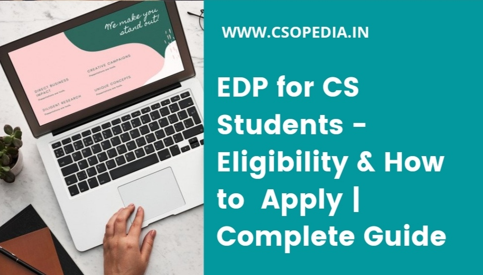 EDP for CS Students – Eligibility and How to Complete 15 days e-EDP Online | Complete Guide