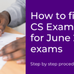 How to Fill Exam Form for CS Exams – Step by Step Guide