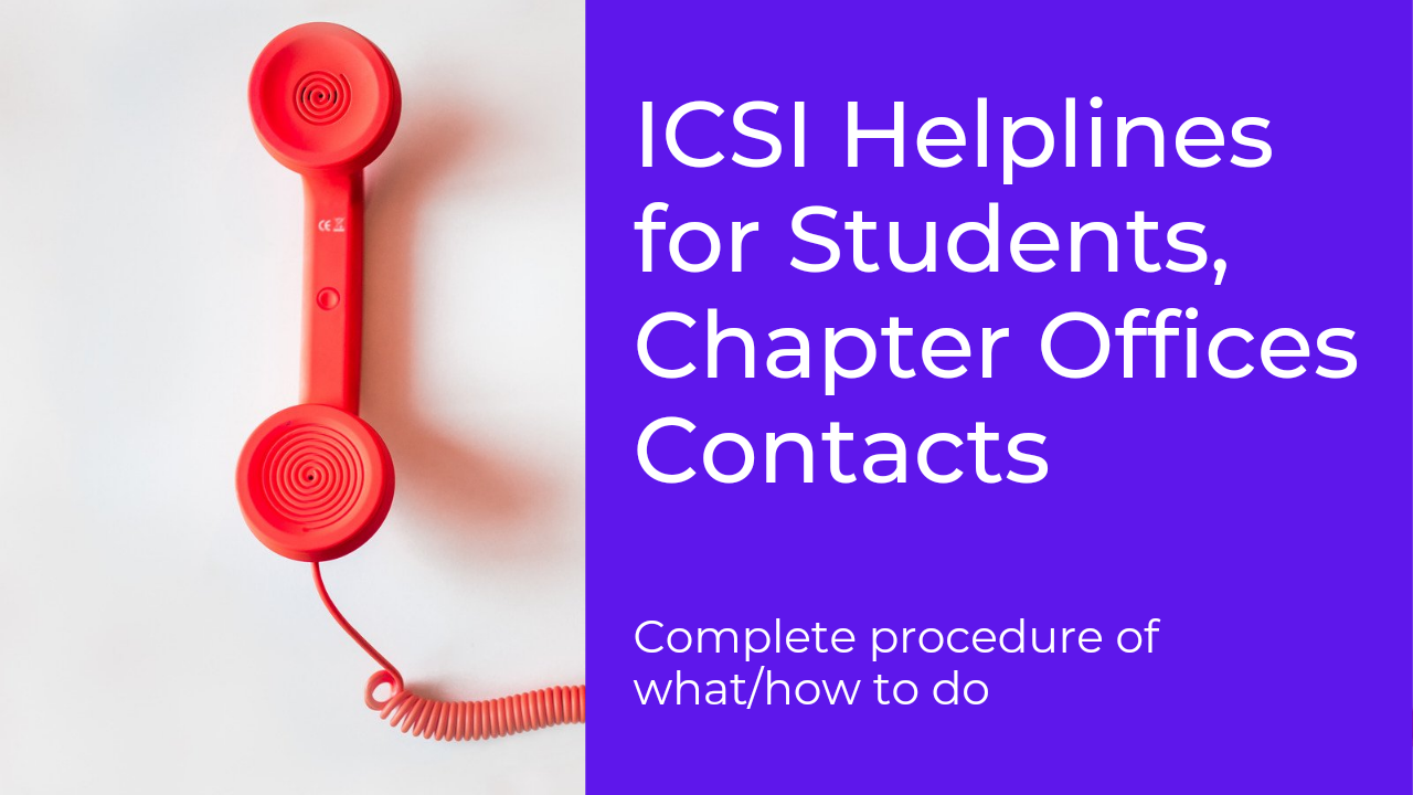 ICSI Helplines for Students, Chapter Offices Contacts