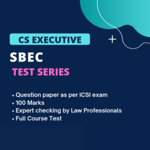 CS Executive SBEC Test Series (Full...