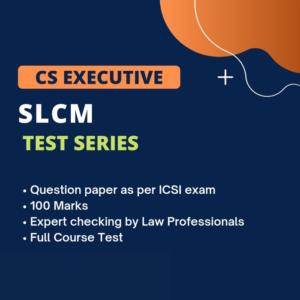 CS Executive SLCM Test Series (Full...