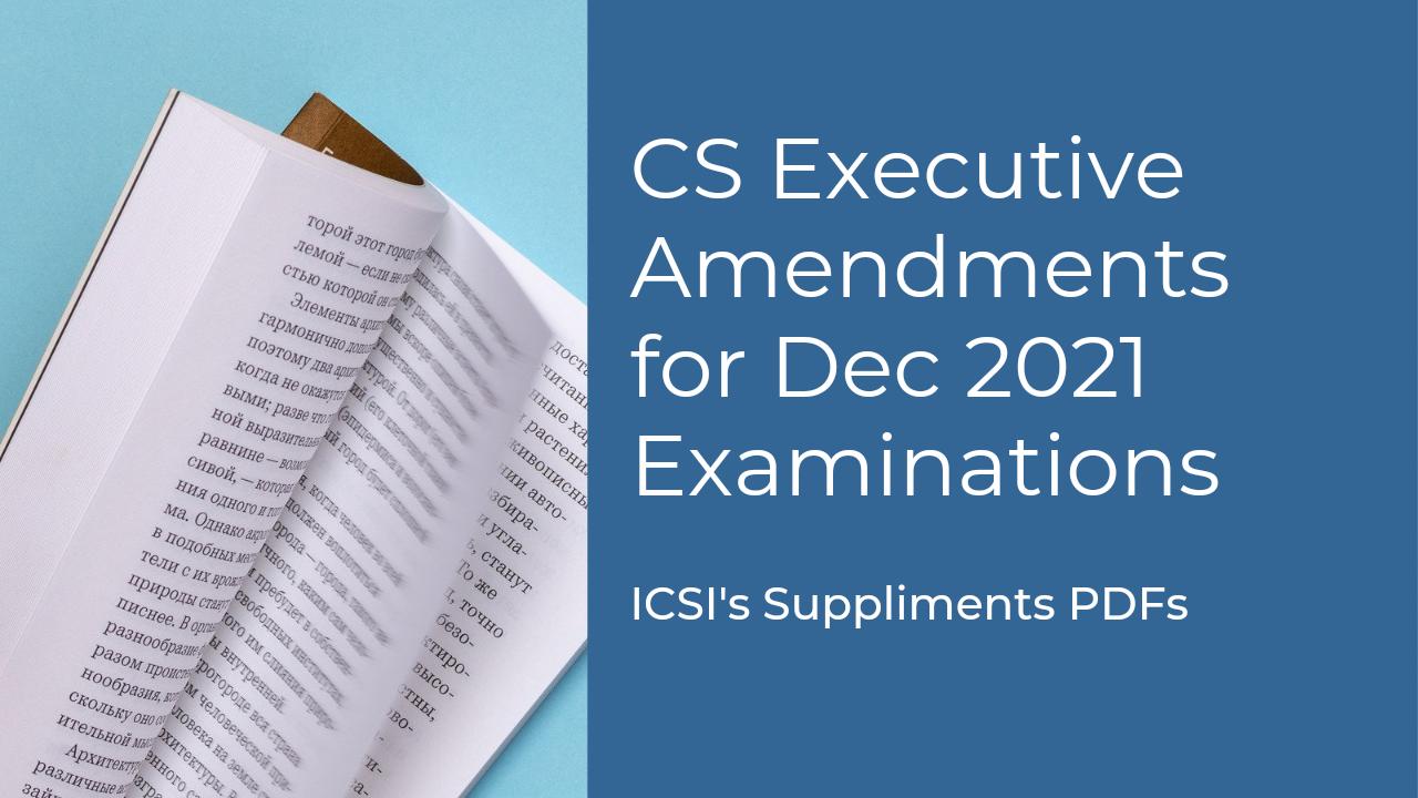CS Executive Amendments for Dec 2021