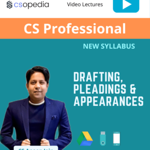 CS Professional – Drafting, pleadings...